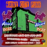 Various Artists, Rainy City Punk: Manchester Punk And Post Punk- Independent Singles Volume I (LP)