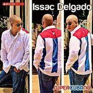 Issac Delgado, Supercubano (CD)