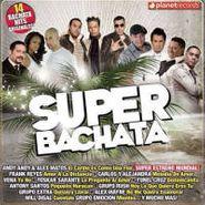 Super Bachata, Super Bachata (CD)