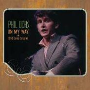 Phil Ochs, On My Way: 1963 Demo Session (CD)