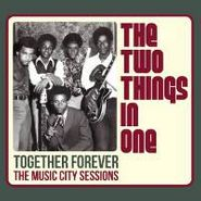 The Two Things In One, Together Forever: The Music City Sessions (CD)