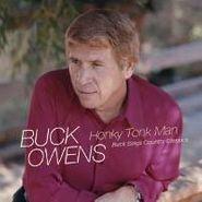 Buck Owens, Honky Tonk Man: Buck Sings Country Classics (CD)