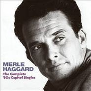 Merle Haggard, The Complete 60's Capitol Singles (CD)