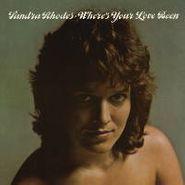 Sandra Rhodes, Where's Your Love Been [Bonus Tracks] (CD)