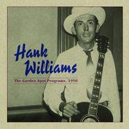 Hank Williams, The Garden Spot Programs, 1950 (LP)