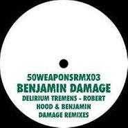 "Benjamin Damage, Delirium Tremens [Remixes] (12"")"