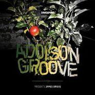 Addison Groove, Addison Groove Presents James Grieve (LP)