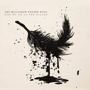 The Dillinger Escape Plan, One Of Us Is The Killer (LP)