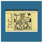 The Cleaners From Venus, Songs For A Fallow Land (LP)