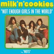"Milk 'N' Cookies, Not Enough Girls In The World [RECORD STORE DAY] (7"")"