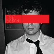 Andre Obin, Arsonist (LP)