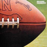 Bob James, Touchdown (CD)