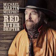 Michael Martin Murphy, Red River Drifter (CD)
