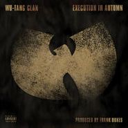 """Wu-Tang Clan, Execution In Autumn (7"""")"""