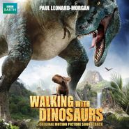 Paul Leonard-Morgan, Walking With Dinosaurs [OST] (CD)