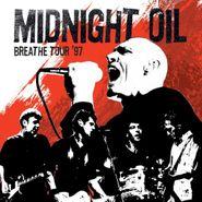 Midnight Oil, Breathe Tour '97 [Record Store Day] (LP)