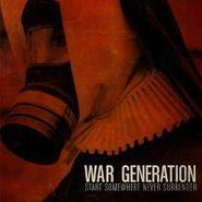 War Generation, Start Somewhere Never Surrender (CD)