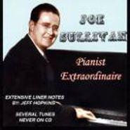 Joe Sullivan, Pianist Extraordinaire (CD)