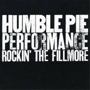 Humble Pie, Performance: Rockin The Fillmo (LP)