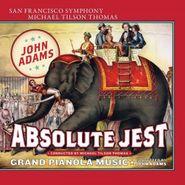 John Adams, Absolute Jest (CD)