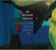 Sir Roland Hanna, Colors From A Giant's Kit (CD)