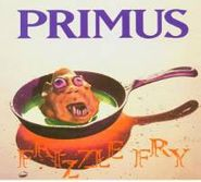 Primus, Frizzle Fry (CD)