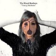 The Blood Brothers, Young Machetes [Colored Vinyl] (LP)