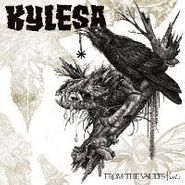 Kylesa, From The Vaults Vol. 1 (CD)