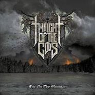 Twilight Of The Gods, Fire On The Mountain (CD)