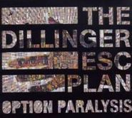 The Dillinger Escape Plan, Option Paralysis (CD)