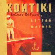 Cotton Mather, Kontiki [Deluxe Edition] (CD)