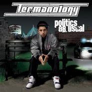 Termanology, Politics As Usual (CD)