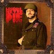 R.A. The Rugged Man, Legends Never Die (LP)