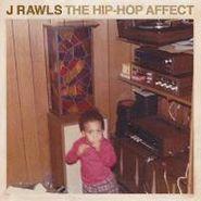 J. Rawls, Hip Hop Affect (LP)