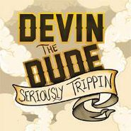 Devin The Dude, Seriously Trippin' (LP)