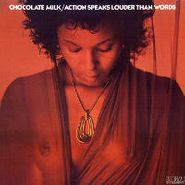 Chocolate Milk, Action Speaks Louder Than Words [Color Vinyl] [Record Store Day] (LP)