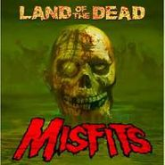 """Misfits, Land Of The Dead (12"""")"""