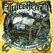 Juicehead, How To Sail A Sinking Ship (CD)
