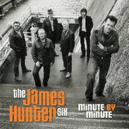 The James Hunter Six, Minute By Minute (LP)