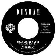 "Charles Bradley, Changes [BLACK FRIDAY] (7"")"