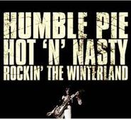 Humble Pie, Hot 'N' Nasty: Rockin' The Winterland (CD)