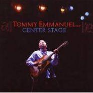 Tommy Emmanuel, Center Stage (CD)