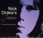 Nick Drake, Nick Drake's Jukebox: The Songs That Inspired The Man (CD)
