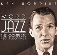 Ken Nordine, Word Jazz: The Complete 1950s Recordings (CD)