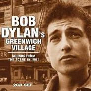 Various Artists, Bob Dylan's Greenwich Village: Sounds From The Scene In 1961 (CD)