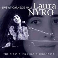 Laura Nyro, Live At Carnegie Hall: The Classic 1976 Radio Broadcast (CD)