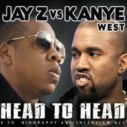 Jay-Z, Jay-Z Vs. Kanye West: Head To Head (CD)