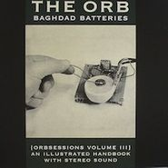 The Orb, Baghdad Batteries (Orbsessions Volume III)  (LP)