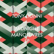 "Tony Lionni, Midnight Manoeuvres EP (12"")"