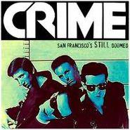 Crime, San Francisco's Still Doomed (LP)